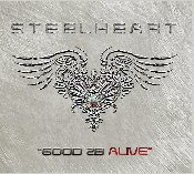"STEELHEART ALBUM ""GOOD 2B ALIVE"" Collectors Album!!!"