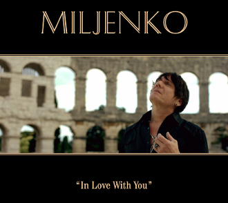 """IN LOVE WITH YOU"" By: MILJENKO"